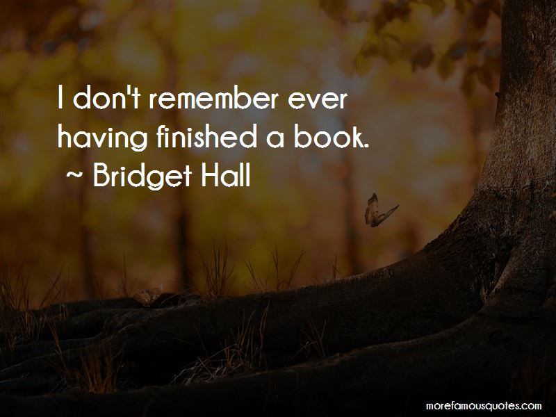 Bridget Hall Quotes Pictures 4