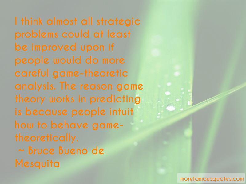 Bruce Bueno De Mesquita Quotes Pictures 3