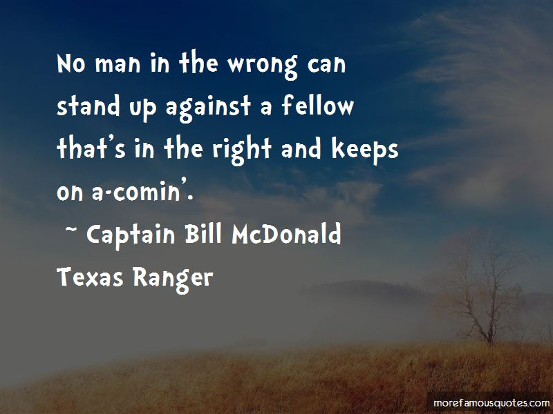 Captain Bill McDonald Texas Ranger Quotes