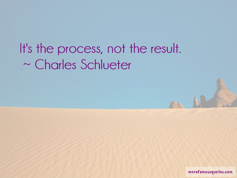 Charles Schlueter Quotes