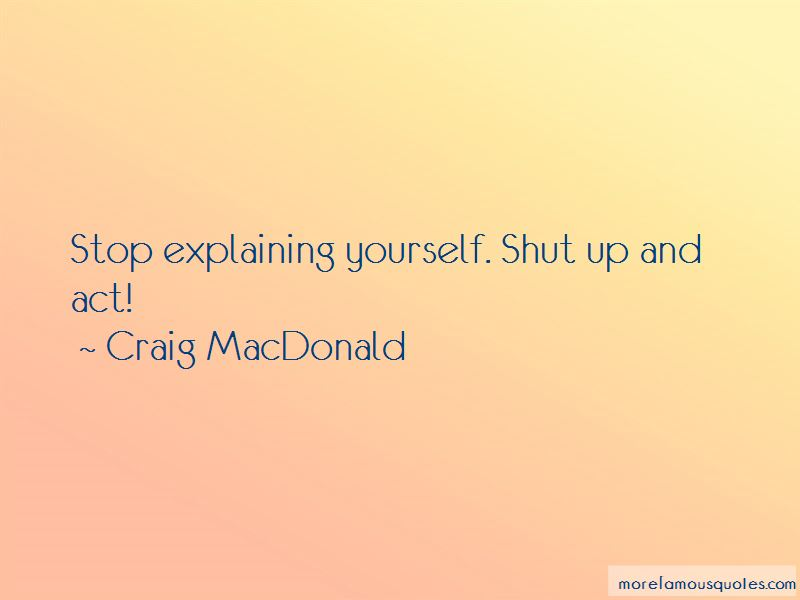 Craig MacDonald Quotes Pictures 2