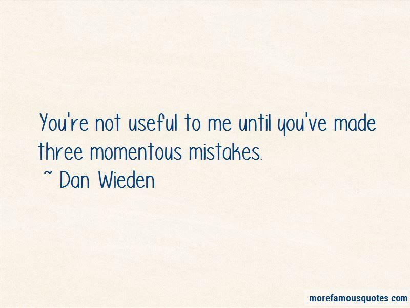 Dan Wieden Quotes Pictures 2