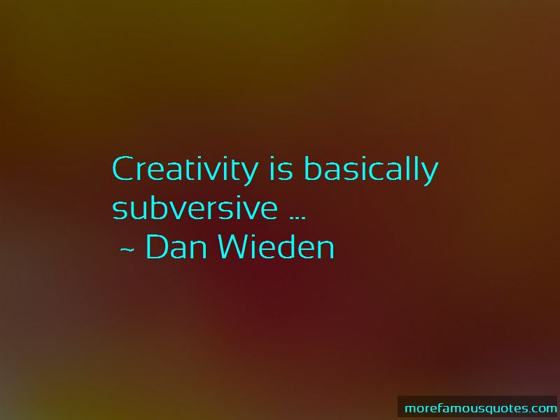 Dan Wieden Quotes Pictures 4