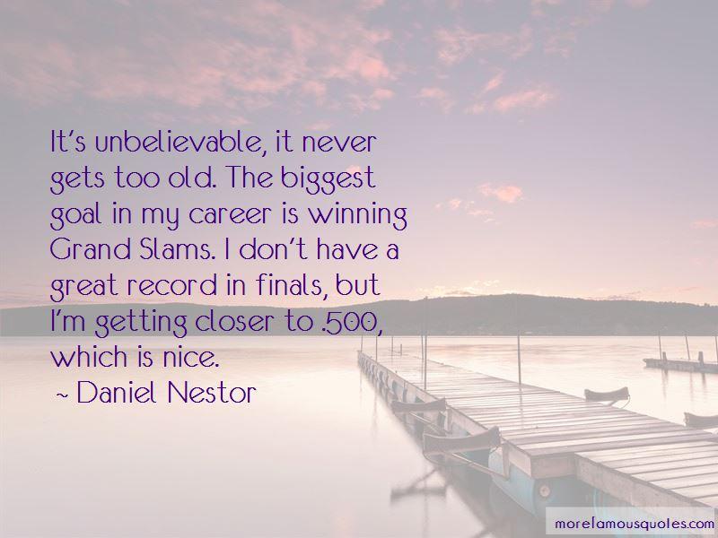 Daniel Nestor Quotes