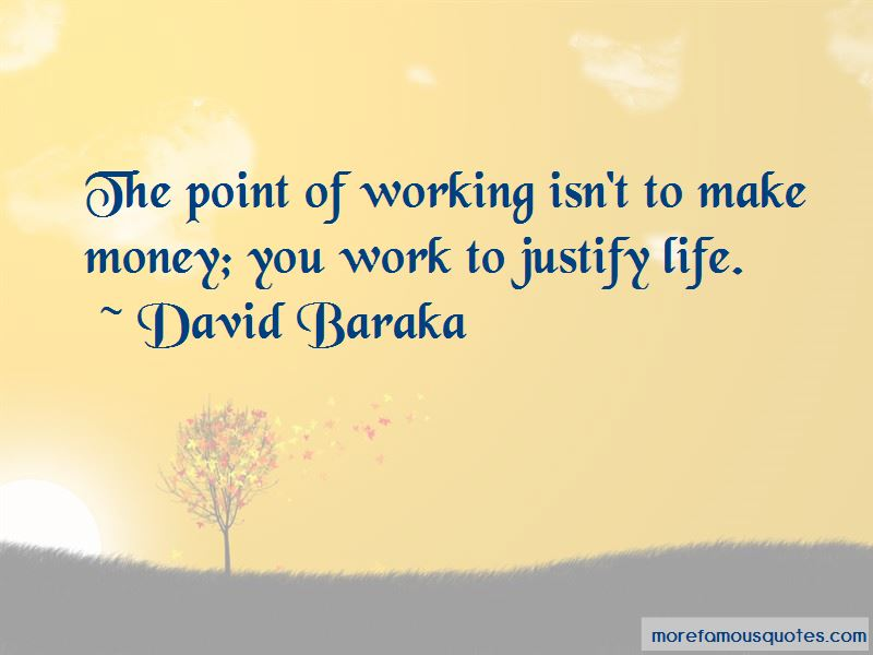 David Baraka Quotes