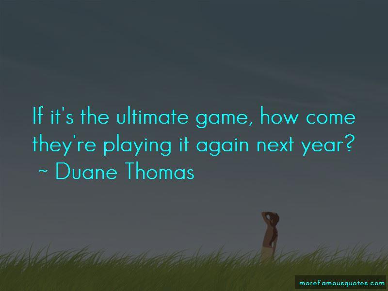 Duane Thomas Quotes Pictures 2