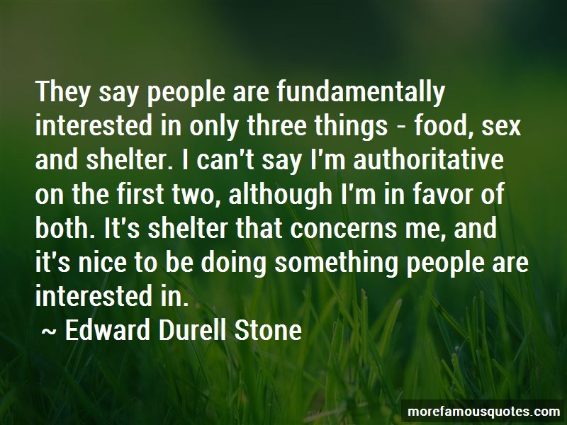 Edward Durell Stone Quotes Pictures 1