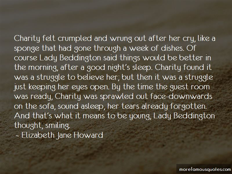 Elizabeth Jane Howard Quotes Pictures 2