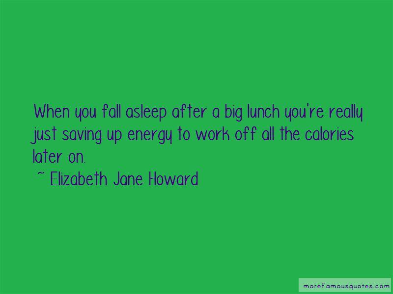 Elizabeth Jane Howard Quotes