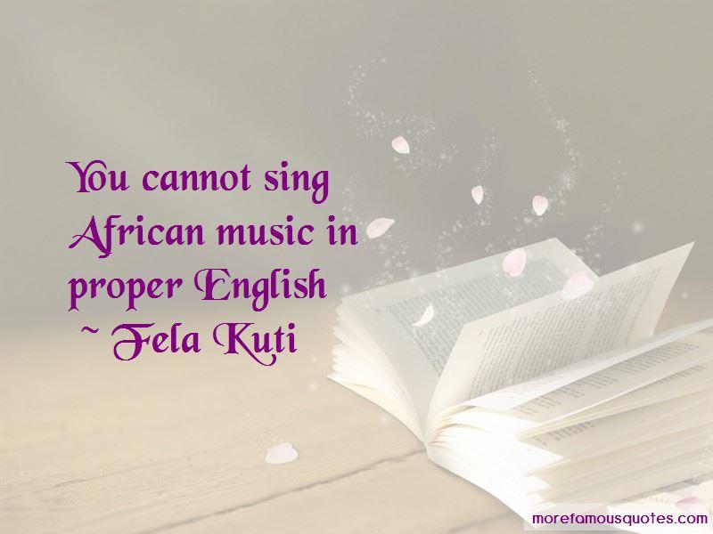 Fela Kuti Quotes Pictures 4