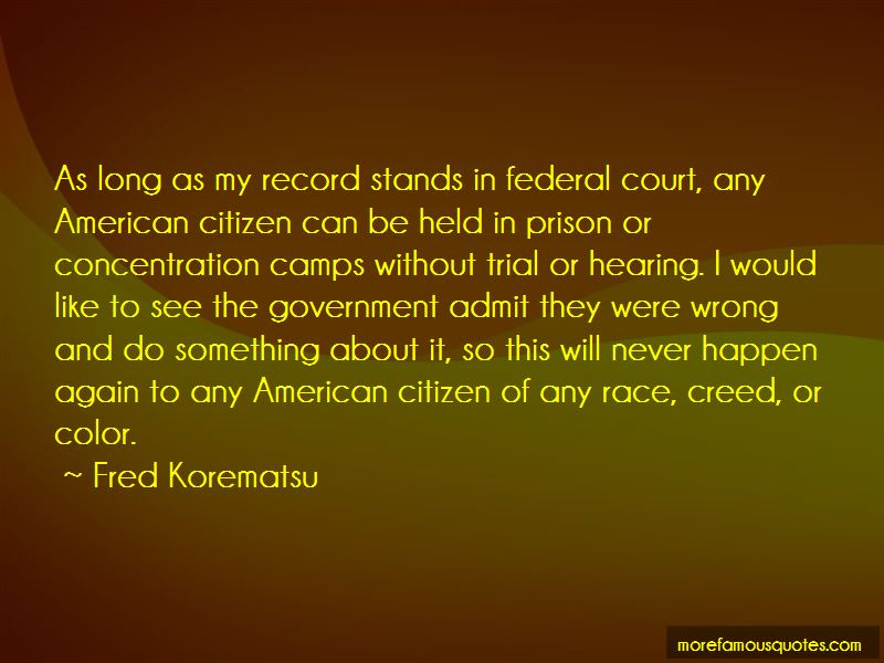 Fred Korematsu Quotes Pictures 2