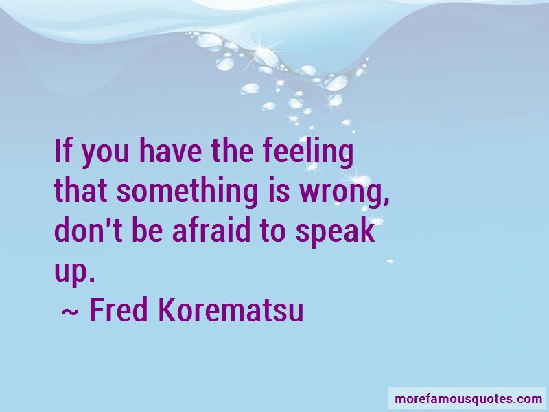 Fred Korematsu Quotes Pictures 4