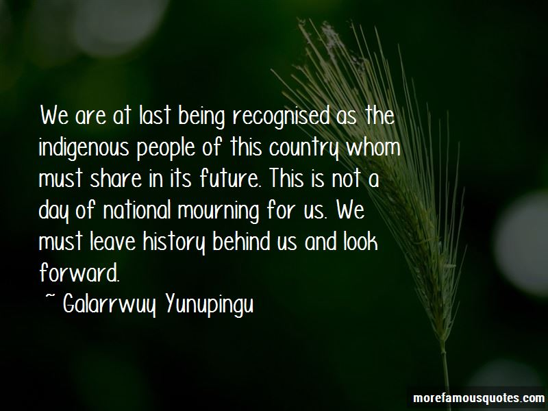Galarrwuy Yunupingu Quotes Pictures 2