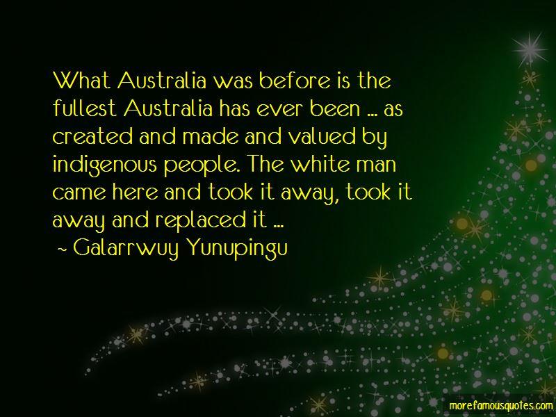 Galarrwuy Yunupingu Quotes