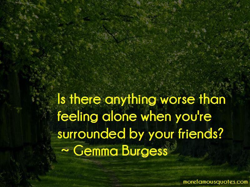 Gemma Burgess Quotes Pictures 3