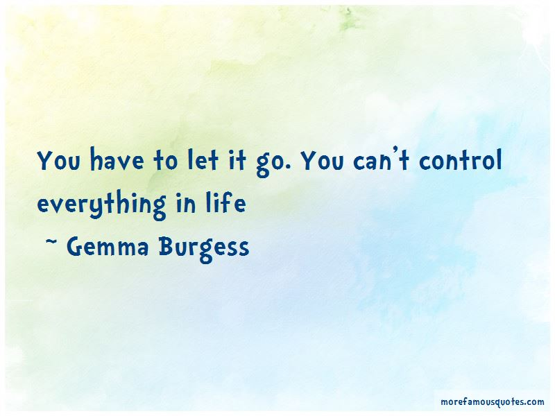 Gemma Burgess Quotes Pictures 4