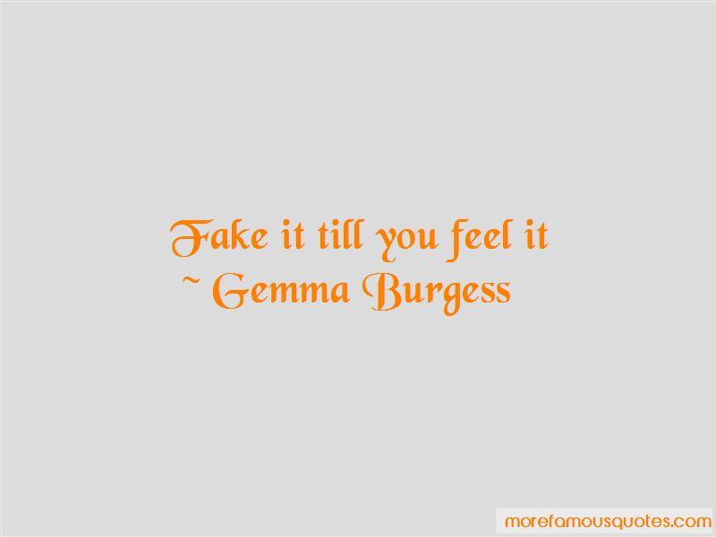 Gemma Burgess Quotes