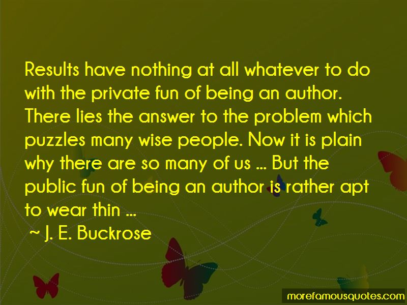 J. E. Buckrose Quotes Pictures 2