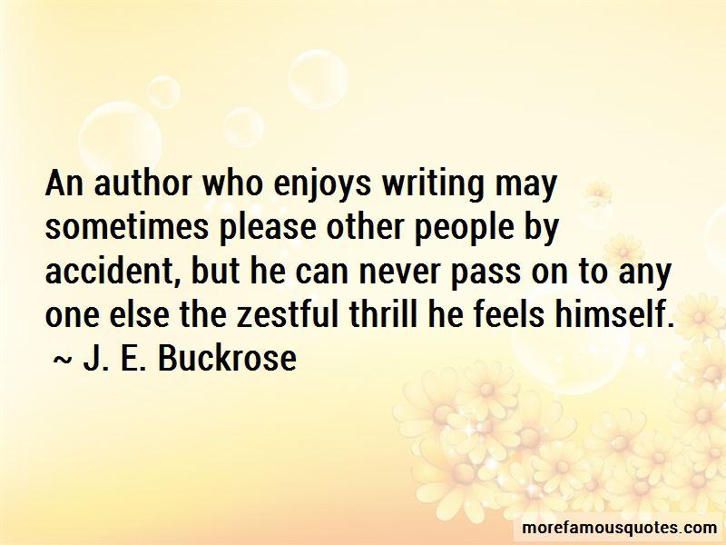 J. E. Buckrose Quotes