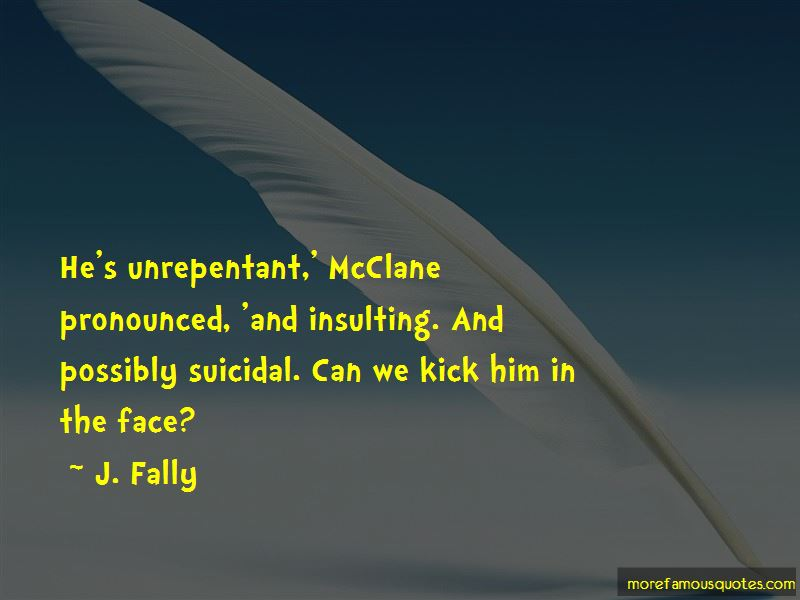 J. Fally Quotes Pictures 2