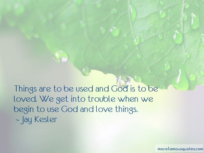 Jay Kesler Quotes Pictures 3
