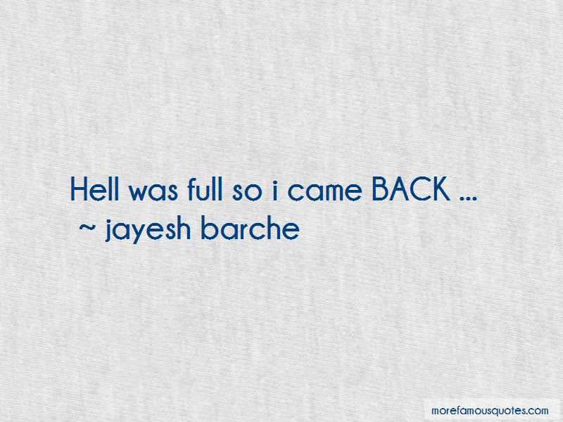 Jayesh Barche Quotes