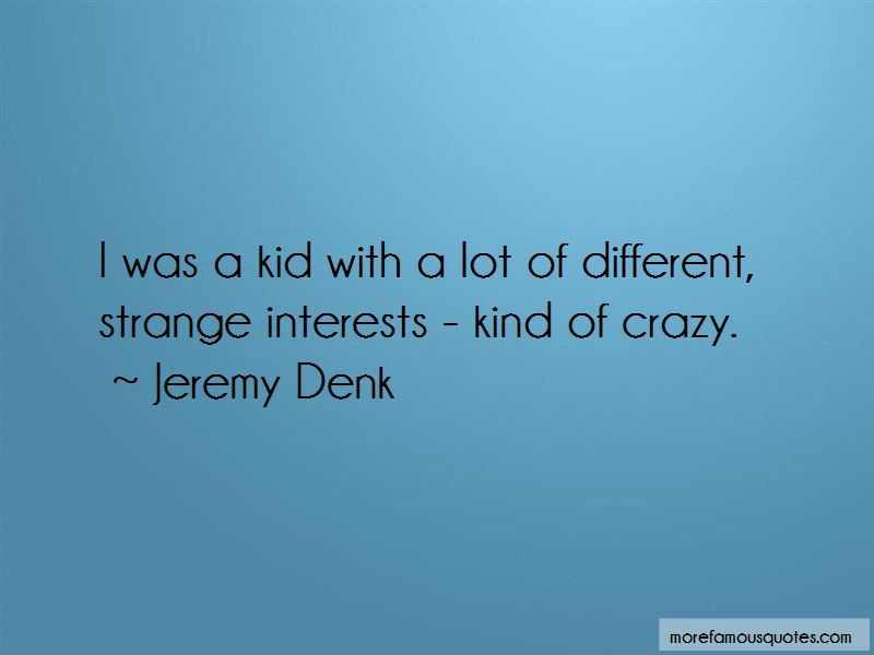 Jeremy Denk Quotes Pictures 4