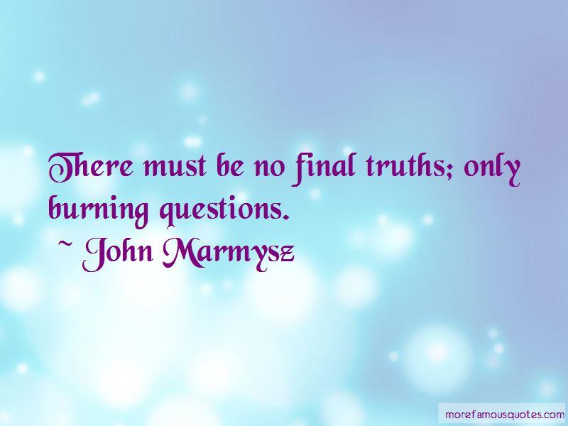 John Marmysz Quotes