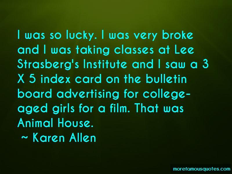 Karen Allen Quotes Pictures 4