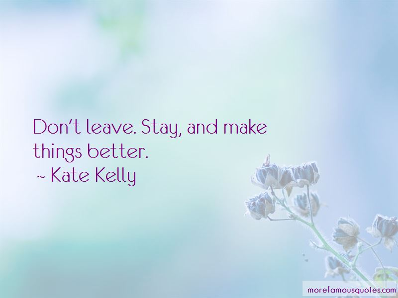 Kate Kelly Quotes