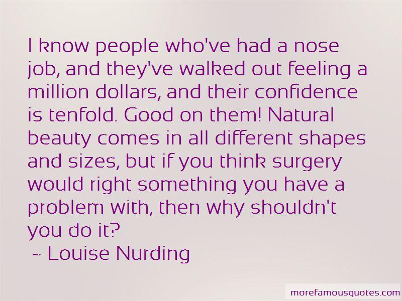Louise Nurding Quotes