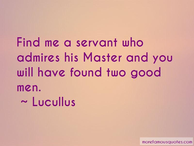 Lucullus Quotes