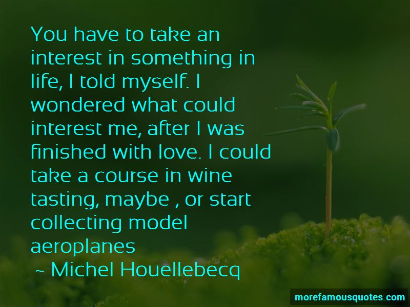 Michel Houellebecq Quotes Pictures 4