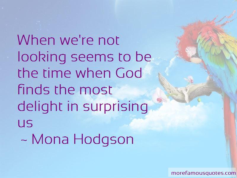 Mona Hodgson Quotes Pictures 4