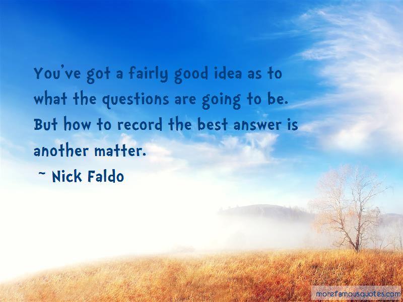 Nick Faldo Quotes