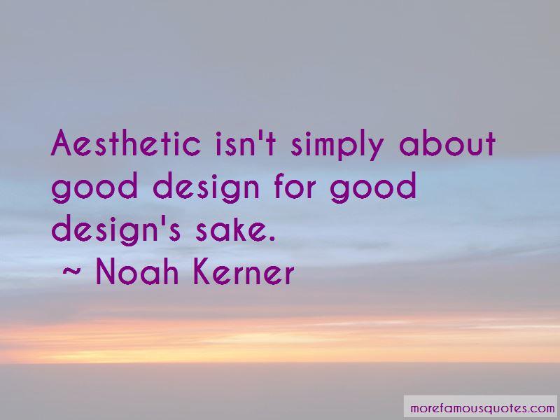 Noah Kerner Quotes