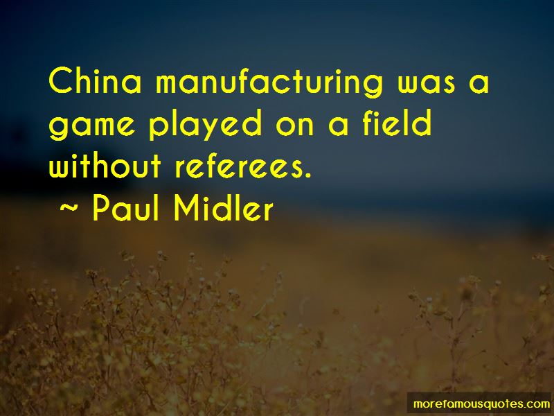 Paul Midler Quotes Pictures 3