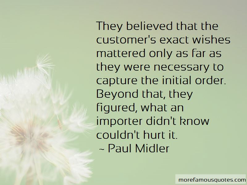 Paul Midler Quotes Pictures 4
