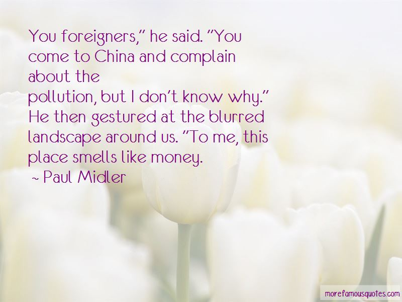 Paul Midler Quotes