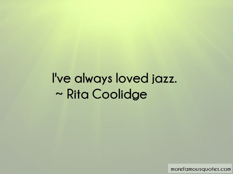 Rita Coolidge Quotes Pictures 2