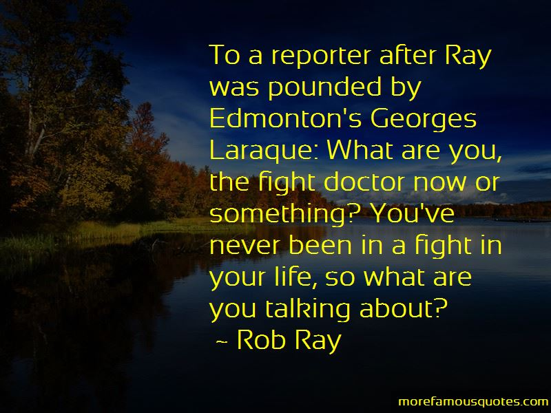 Rob Ray Quotes
