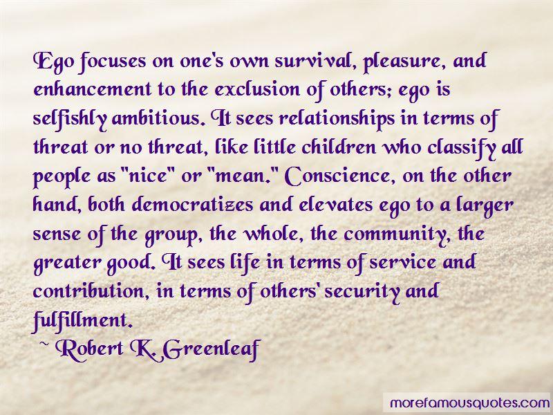 Robert K. Greenleaf Quotes Pictures 3