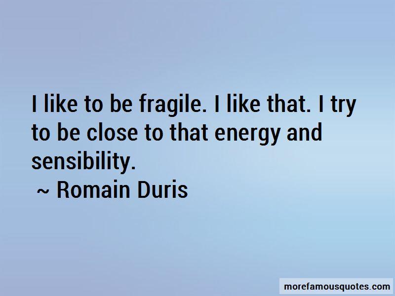Romain Duris Quotes Pictures 2