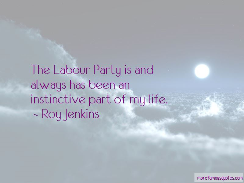 Roy Jenkins Quotes Pictures 4