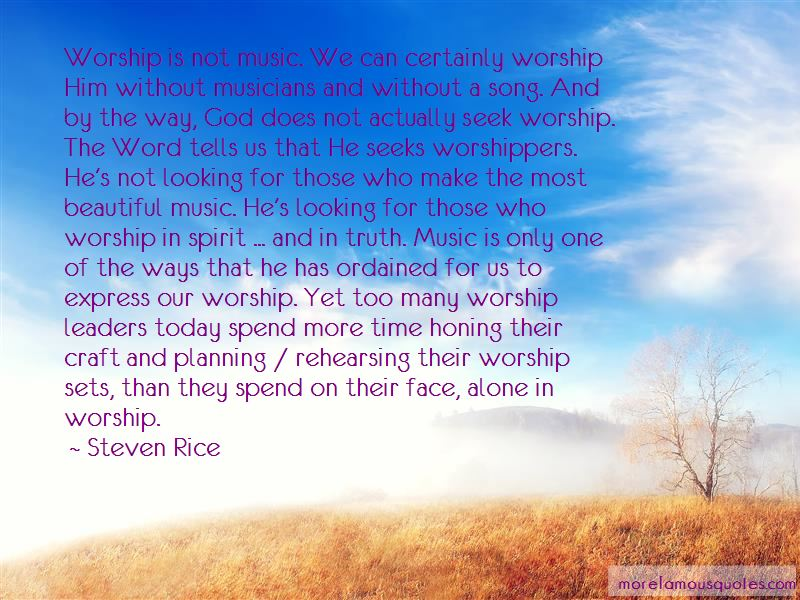 Steven Rice Quotes