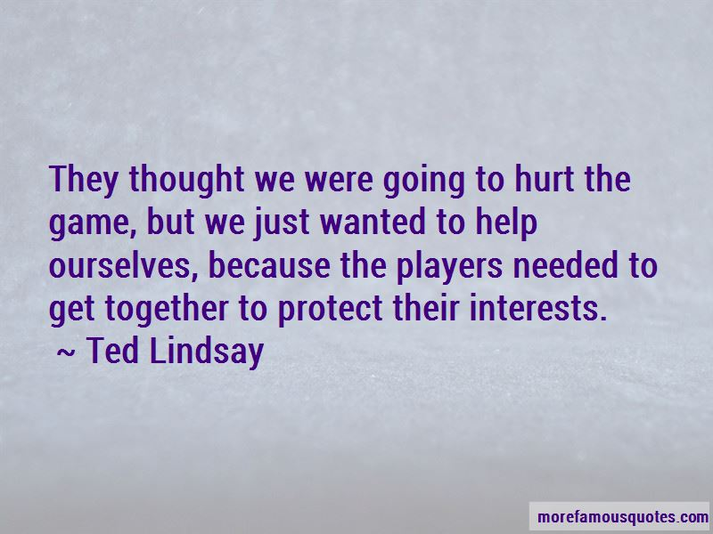 Ted Lindsay Quotes Pictures 3