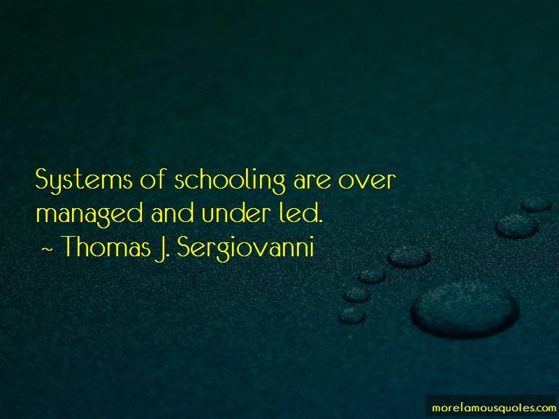 Thomas J. Sergiovanni Quotes Pictures 2