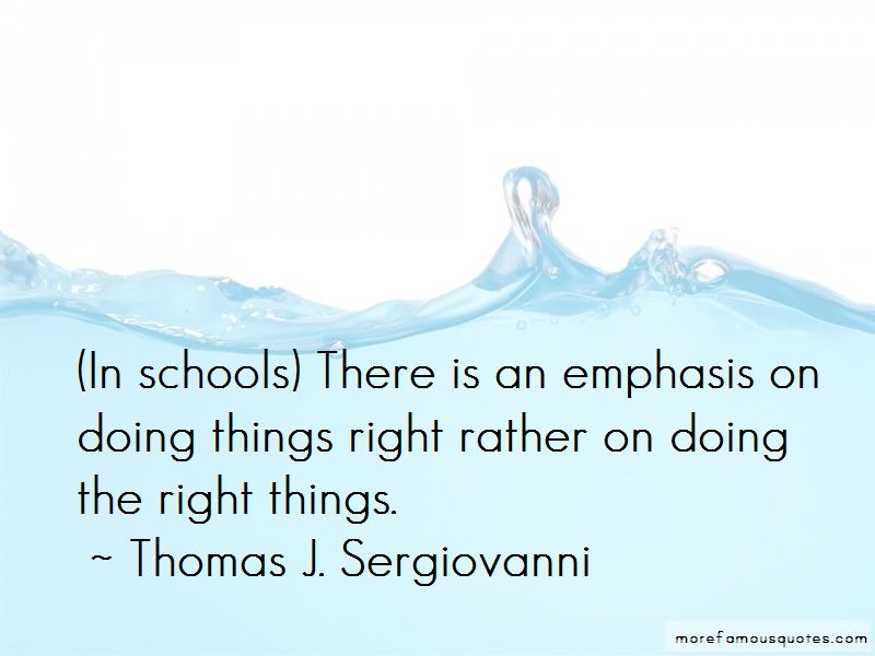 Thomas J. Sergiovanni Quotes