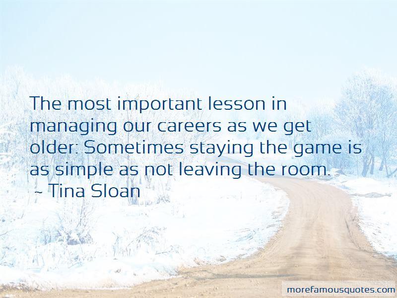 Tina Sloan Quotes