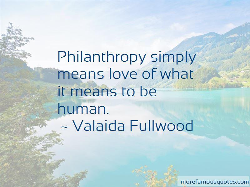 Valaida Fullwood Quotes
